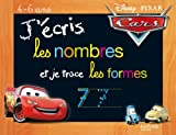 J'écris les nombres et je trace les formes Cars (French Edition)