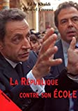 img - for La R  publique contre son Ecole (French Edition) book / textbook / text book