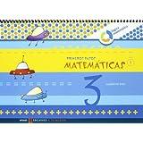 Primeros Pasos cuaderno 3 Matemticas (Nivel 1) (A tu medida (Lógica Matemática))