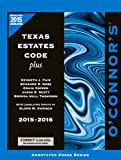 img - for O'Connor's Texas Estates Code Plus 2015-2016 book / textbook / text book