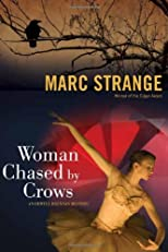 Woman Chased by Crows: An Orwell Brennan Mystery