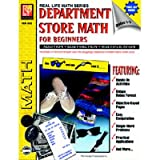 Department Store Math For Beginners: Addition / Subtraction / Multiplication, Grades 1-3 (Real Life Math series)