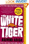 The White Tiger: A Novel