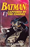 Batman: Captured by the Engines (0446360422) by Lansdale, Joe R.
