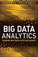 Big Data Analytics: Turning Big Data into Big Money ebook download