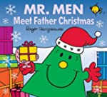 Mr. Men Meet Father Christmas (Mr. Me...