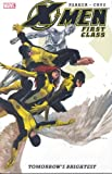 X-Men: First Class : Tomorrow's Brightest (0785124276) by Jeff Parker