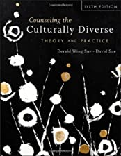 Counseling the Culturally Diverse Theory and Practice by Derald Wing Sue