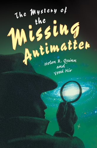 The Mystery of the Missing Antimatter (Science Essentials)