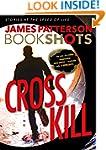 Cross Kill: An Alex Cross Story (Book...