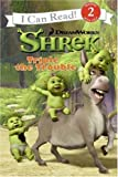 Shrek: Triple the Trouble (I Can Read Book 2) (0061436879) by Hapka, Catherine
