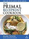 The Primal Blueprint Cookbook: Primal...