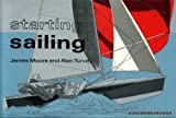 Starting Sailing (0715360957) by Moore, James