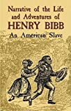 img - for Narrative of the Life and Adventures of Henry Bibb: An American Slave (African American) book / textbook / text book