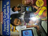 Parents Guide to Children's Software 96 (0671568469) by Schuster, Simon &