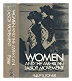 img - for Women and the American Labor Movement: From Colonial Times to the Eve of World War I book / textbook / text book