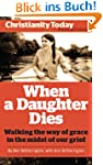 When a Daughter Dies: Walking the way...