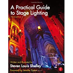 A Practical Guide to Stage Lighting, 3rd Edition from Focal Press
