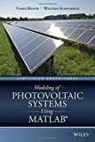 img - for Modeling of Photovoltaic Systems Using MATLAB: Simplified Green Codes book / textbook / text book