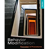 Behavior Modification: Principles and Procedures by Raymond G. Miltenberger  (May 12, 2011)