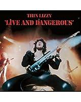 Live and Dangerous - Tirage Limité