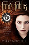T. Rae Mitchell Fate's Fables: Book One of Fate's Journey - A Young Adult Dark Fantasy