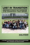 img - for Lost in Transition: Redefining Students and Universities in the Contemporary Kyrgyz Republic (International Perspectives on Educational Policy, Research and Practice) book / textbook / text book