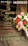The Clayborne Brides: One Pink Rose, One White Rose, One Red Rose (Claybornes' Brides)