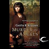 Murder of Angels | [Caitlin R. Kiernan]