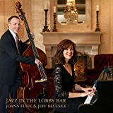 Jazz in the Lobby Bar