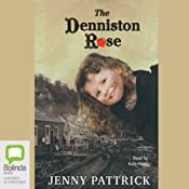 The Denniston Rose | [Jenny Pattrick]