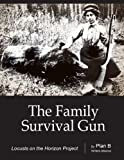 The Family Survival Gun