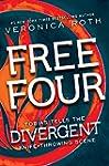 Free Four: Tobias Tells the Divergent...