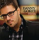 I Will Not Say Goodbye - Danny Gokey