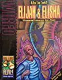 img - for Wired: A Real Live Look at Elijah & Elisha 5 Lessons on Plugging Into Gods' Power (Bring 'em Back Alive Character Study Series) book / textbook / text book