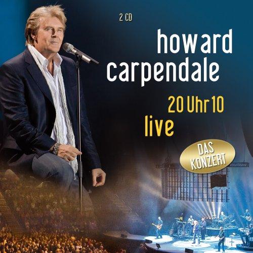 Howard Carpendale - 20 Uhr 10-Live - Zortam Music