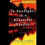 In Sunlight, in a Beautiful Garden   Kathleen Cambor