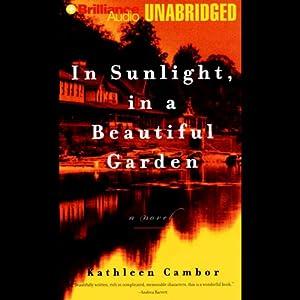 In Sunlight, in a Beautiful Garden Audiobook