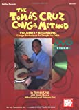 Mel Bay The Tomás Cruz Conga Method, Vol. I: Conga Technique As Taught In Cuba (Book & DVD)