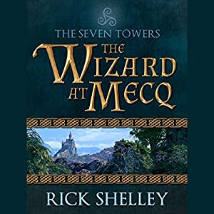 The Wizard at Mecq Audiobook