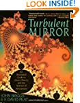 The Turbulent Mirror: Illustrated Gui...
