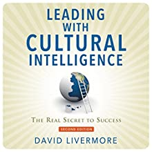 Leading with Cultural Intelligence, Second Editon: The Real Secret to Success (       UNABRIDGED) by David Livermore Narrated by Tim Andres Pabon