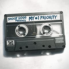 Snoop Dogg Presents: My #1 Priority [Explicit] [+Digital Booklet]