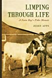 Limping through Life: A Farm Boys Polio Memoir