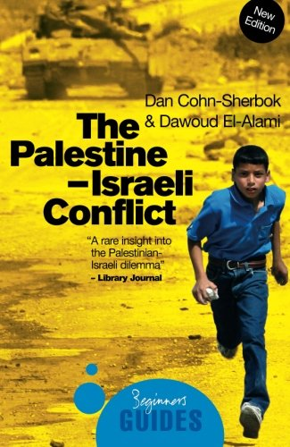 The Palestine-Israeli Conflict: A Beginner's Guide...