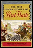 The Best Short Stories of Bret Harte (0394602501) by Harte, Bret