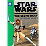 Star Wars The Clone Wars, Tome 3 : Le retour de R2-D2