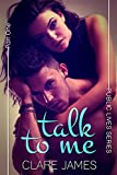 Talk to Me (New Adult Steamy Romance) (Public Lives, Part 1)