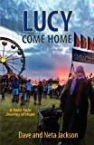 Lucy Come Home (0982054432) by Jackson, Dave