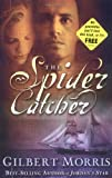 Spider Catcher, The (0310246989) by Morris, Gilbert